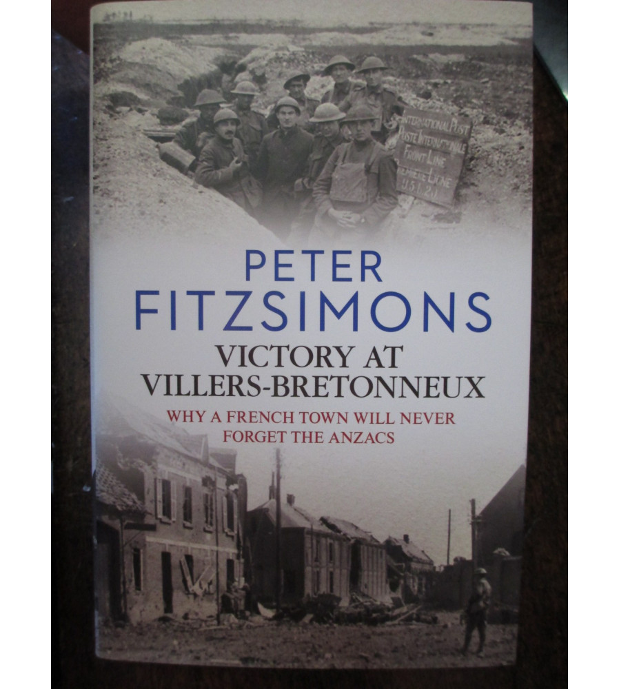Victory at Villers Bretonneux book by  Peter FitzSimons