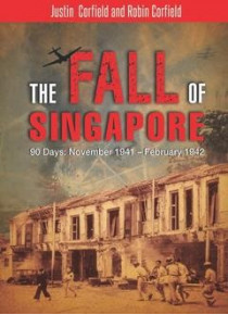The Fall of Singapore 90 Days by Corfield book