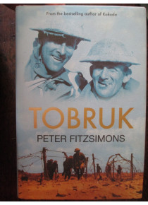 Tobruk by Peter Fitzsimons book