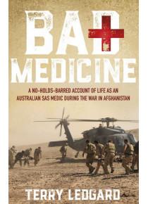 Bad Medicine Account Australian SAS Medic Afghanistan