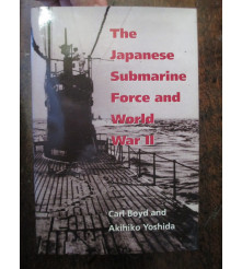 The Japanese Submarine Force and WW2