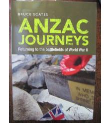 Anzac Journeys Returning to the Battlefields of WW2