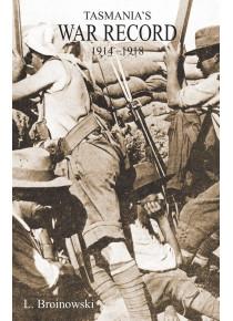 TASMANIA'S WAR RECORD 1914-1918 book