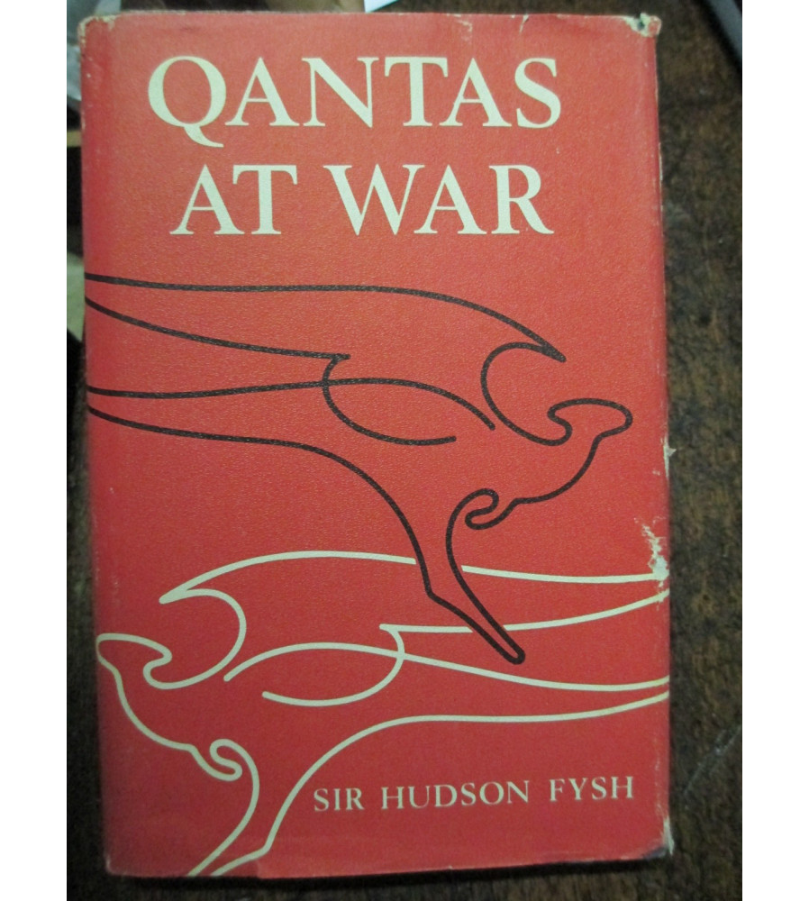 Qantas At War Hudson Fysh book