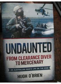 UnDaunted  story Australian Navy Clearance Diver
