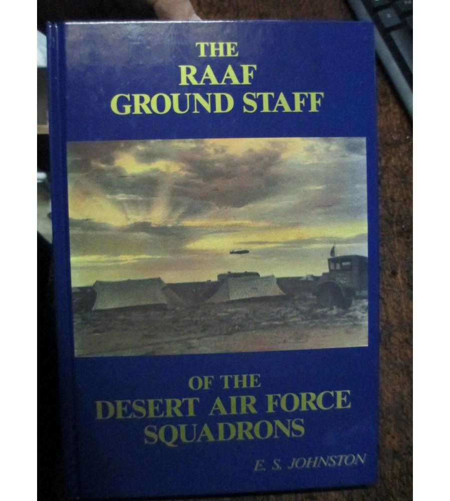RAAF Ground Staff  Desert Air Force Squadrons WW2