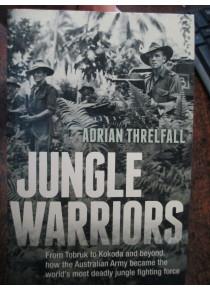 Jungle Warriors Tobruk and Kokoka Book Threlfall