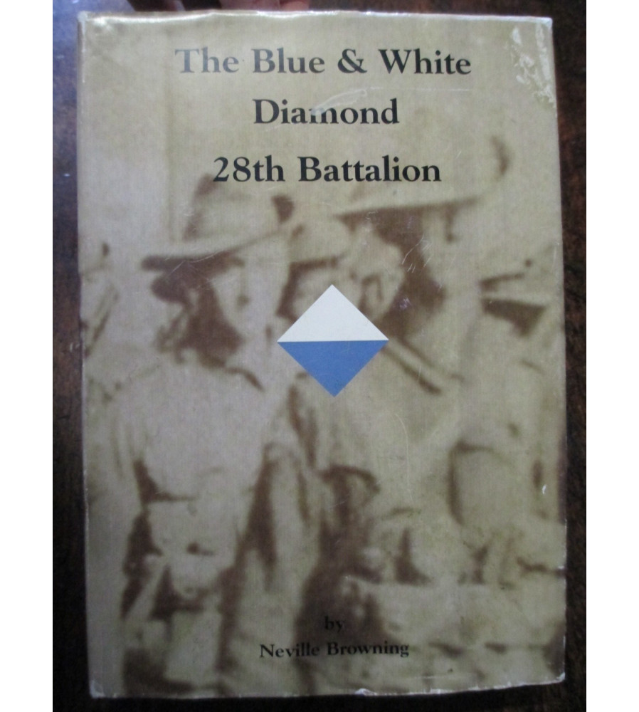 28th Blue and White Diamond  History 28th Battalion Browning