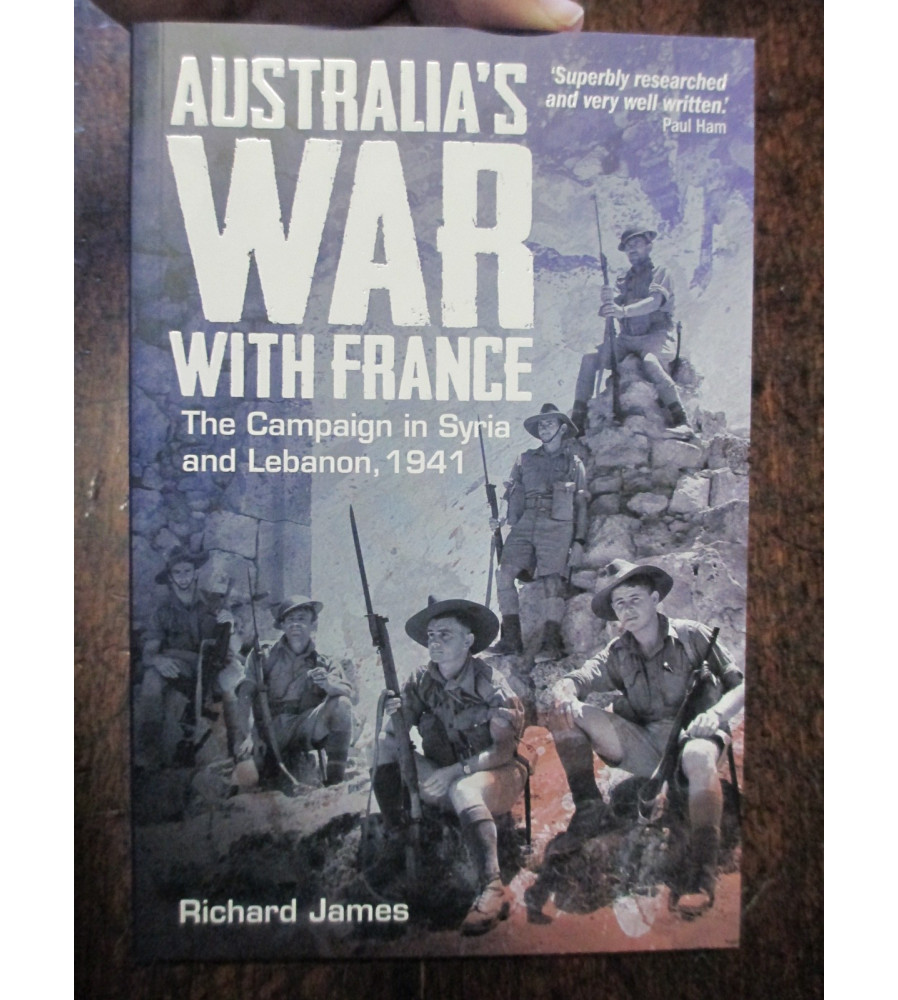 Book About Australia's War With France in Syria WW2.