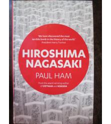 Hiroshima Nagasaki by Paul Ham Book