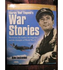 ' BUD ' TINGWELL - WW2 STORIES - HEROES, BATTLES