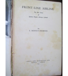 Front-line airline: The War Story of Qantas Empire Airways