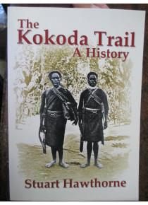 KOKODA Trail A History by Hawthorne book