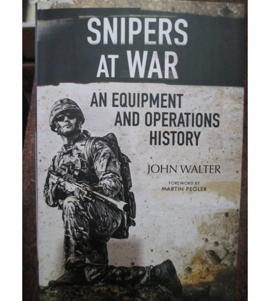 Snipers At War Equipment & Operations book