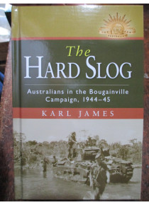 History Battle of Bougainville - The Hard Slog WW2 Book