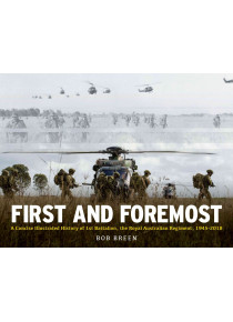 First and Foremost 1 RAR Military Illustrated History book