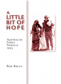 Story of the Australian Army in Somalia 1993