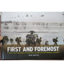 First and Foremost 1 RAR Military Illustrated History