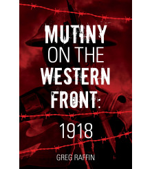 Mutiny on the Western Front 1918