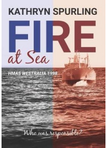 Fire at Sea HMAS Westralia 1998 by K. Spurling