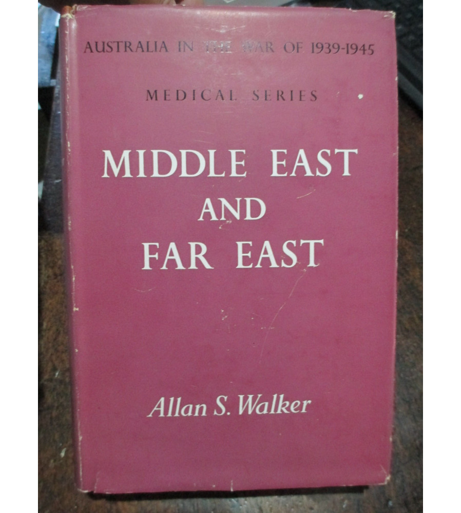 Middle East and Far East Medical Series by A Walker