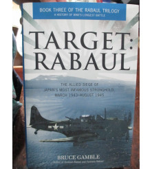 Target Rabaul March 1942 to August 1945 Book