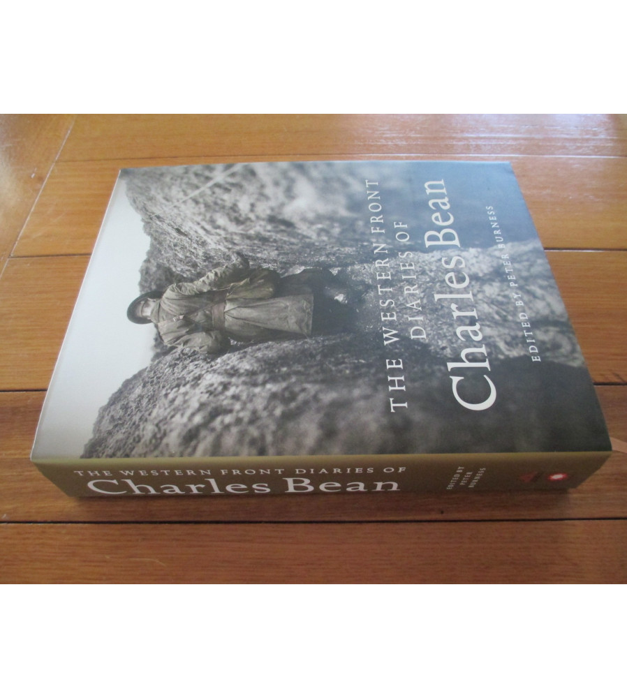 The Western Front Diaries of Charles Bean edited by Peter Burness book