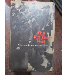 AWM Australia Official HISTORY WW2 The Six Years War by G. Long