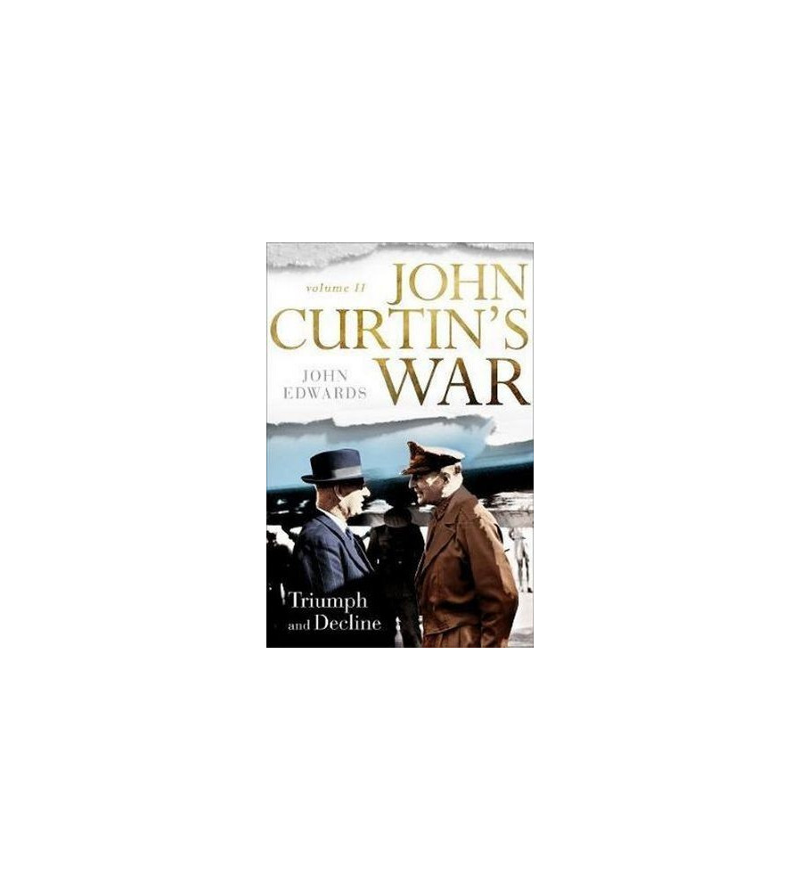 John Curtin's War Book Vol 2