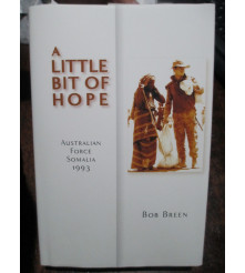 Story of the Australian Army in Somalia 1993 book