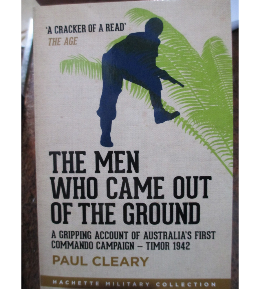 Timor 1942 - Men who came out of the Ground by Cleary