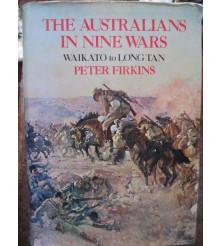 The Australians in Nine Wars Waikato to Long Tan