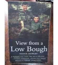 View From a Low Bough 9th Battalion RAR Intelligence Section