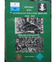 History 7th Australian Infantry Brigade 1940-1945 Milne Bay to Bougainville