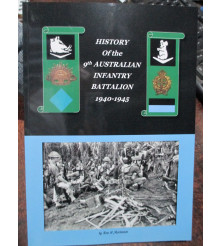 History of the 9th Australian Infantry Battalion 1940-1945 WW2 Book