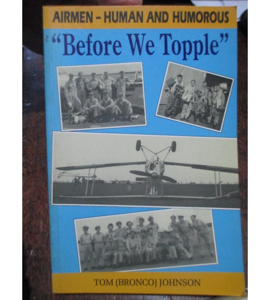 Before We Topple RAAF Humorous Stories