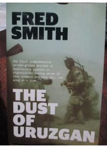 THE DUST OF URUZGAN Australians in Afghanistan
