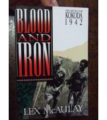 Blood and Iron The Battle for Kokoda 1942 McAulay