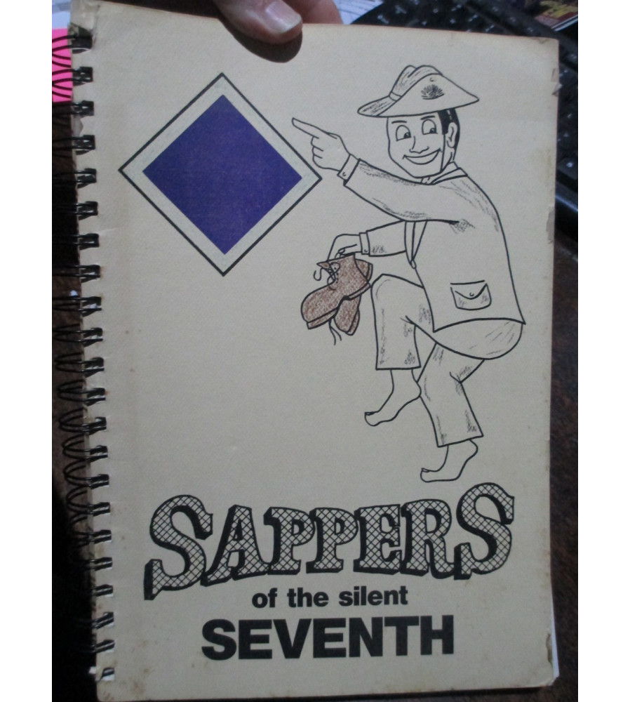 Sappers Of the Silent Seven compiled by LJ Peck