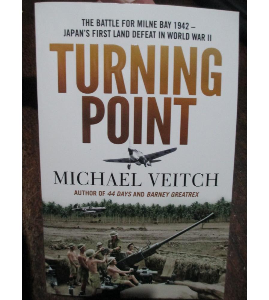 Turning Point Battle for Milne Bay 1942