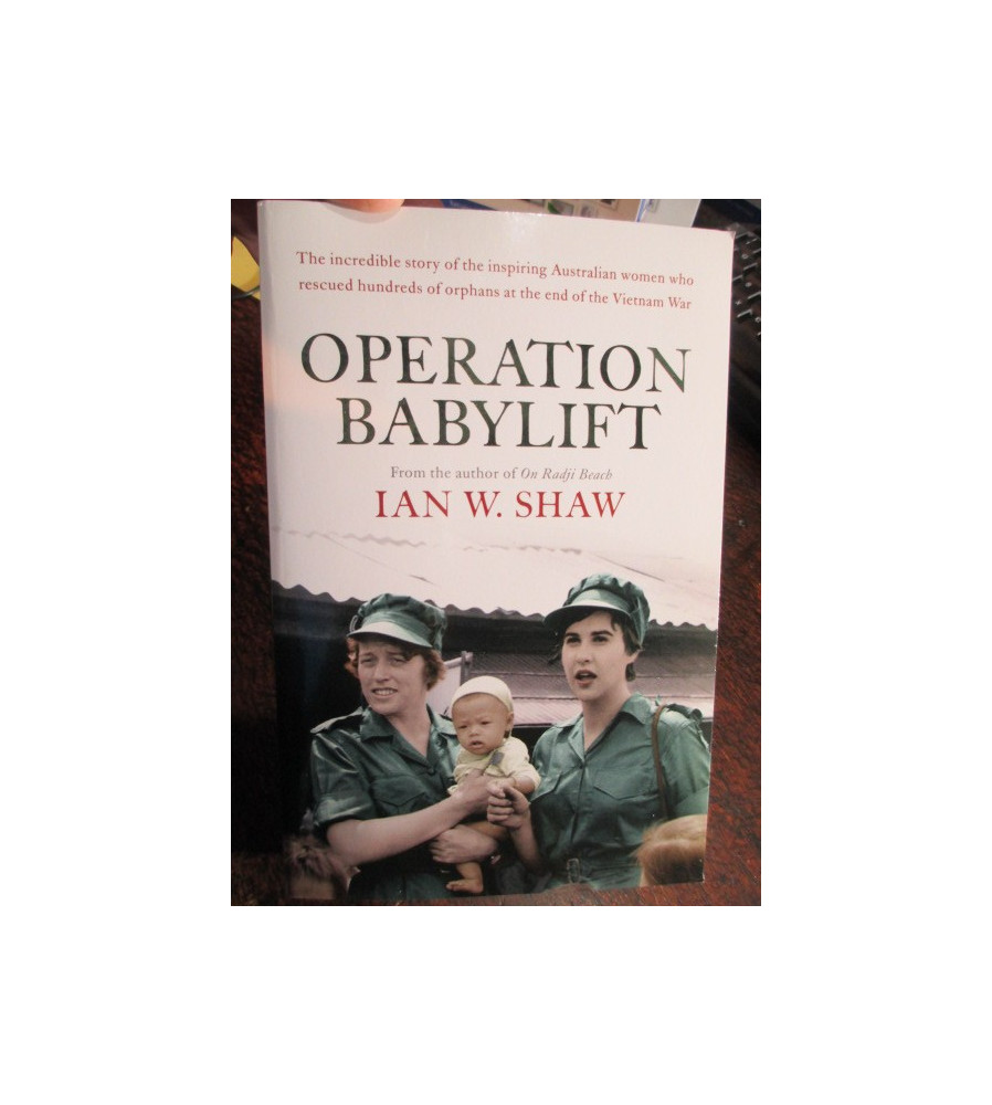 Operation Babylift by I W Shaw