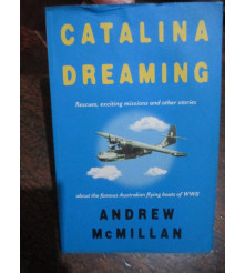 Catalina Dreaming - Rescues, exciting missions and other stories