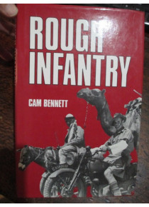 Rough Infantry – Tales of 2/5th Australian Infantry Battalion