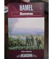 Hamel Somme - Australia's Finest Battle WW1