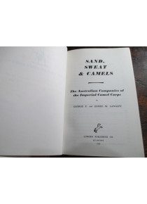 Sand Sweat and Camels The Story of the Australian Camel Corps Langley .