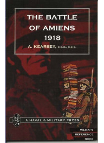 BATTLE OF AMIENS 1918, and Operations 8th August-3rd September, 1918.