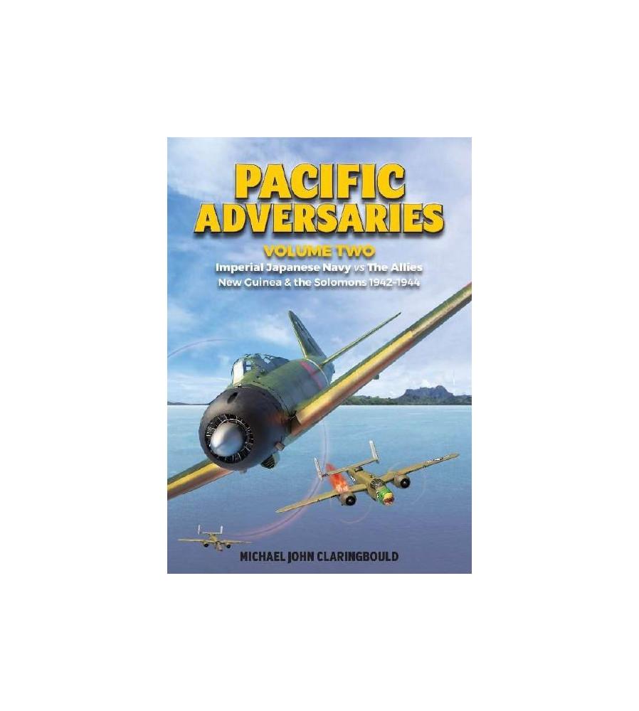 Pacific Adversaries Vol 2 Imperial Japanese Navy Book