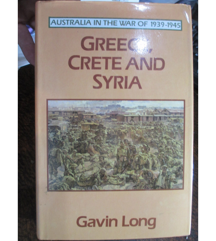 Greece, Crete and Syria - AWM Official History WW2