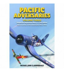 Pacific Adversaries Vol 3 Imperial Japanese Navy vs The Allies