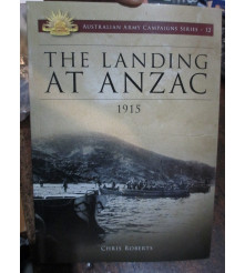 The Landing At Anzac 1915 Aust Army Campaign Series 12